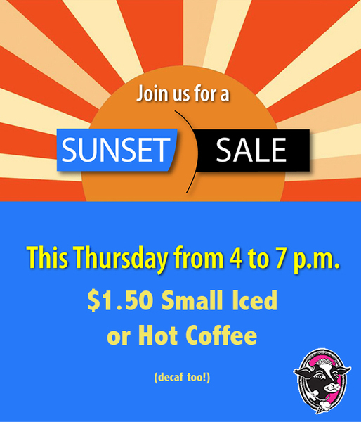 Sun with yellow and red rays over blue rectangle Text Join us for a sunset sale this thursday from 4 to 8 pm 150 small iced or hot coffee decaf too With JP Licks logo in bottom right corner