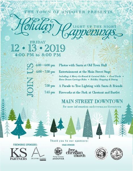 The Town of Andover Presents Holiday Happenings Light Up the Night Friday 12132019 4 pm to 8 pm on blue snowy background